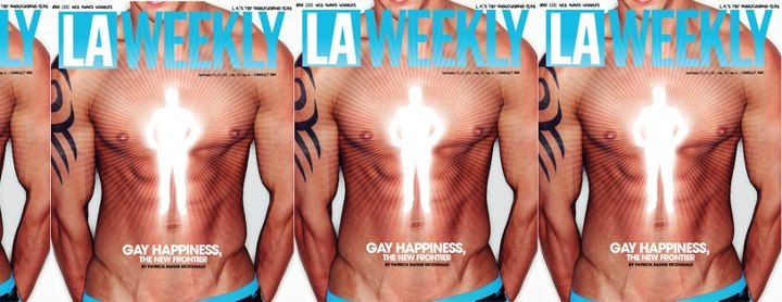 LA Weekly Gay Happiness, the New Frontier by Patrick Range McDonald