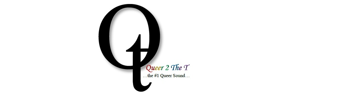 Queer 2 The T
